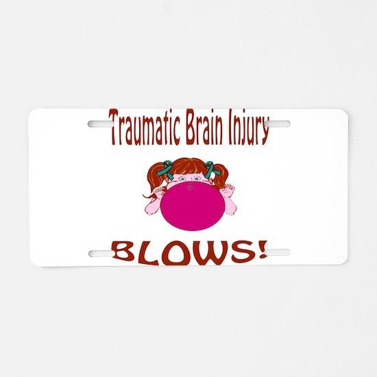 Traumatic Brain Injury Blows! Aluminum License Pla