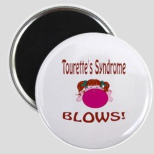 Tourette's Syndrome Blows! Magnet