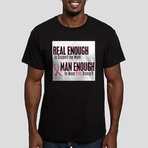 Real Enough Man Enough 1 (Mom) T-Shirt