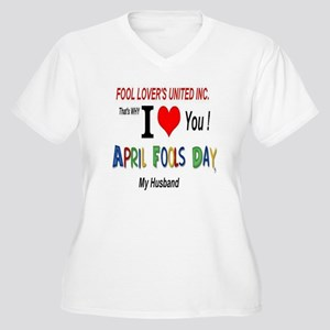 April Fool Husband Women's Plus Size V-Neck T-Shir