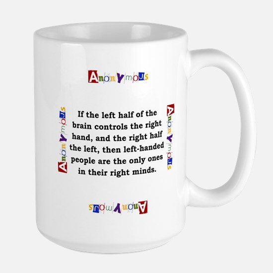 If The Left Half Of The Brain - Anonymous Mugs