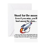 Shoot The Moon Greeting Card