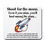 Shoot The Moon Mousepad
