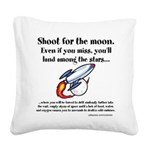 Shoot The Moon Square Canvas Pillow