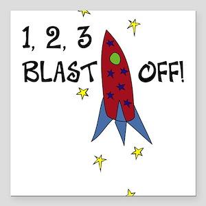 """1,2,3...Blast Off Square Car Magnet 3"""" x 3"""""""