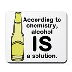 Alcohol Solution Mousepad