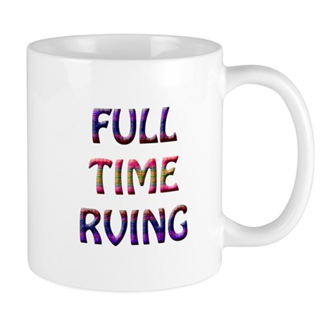 Full Time RVing Mug