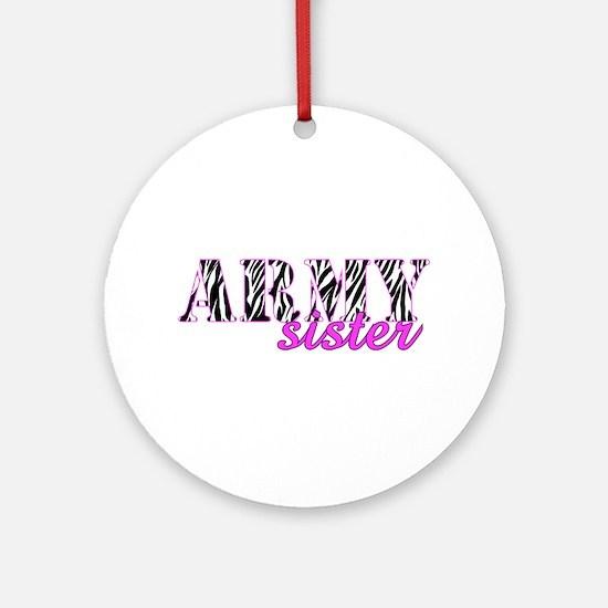 Army Sister Zebra Ornament (Round)