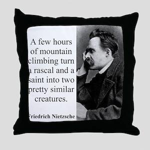 A Few Hours Of Mountain Climbing - Nietzsche Throw