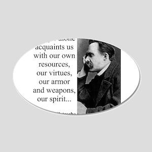 Danger Alone Acquaints Us - Nietzsche Wall Decal