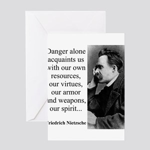 Danger Alone Acquaints Us - Nietzsche Greeting Car