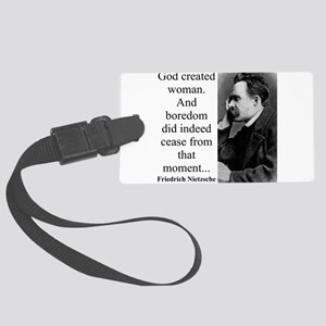 God Created Woman - Nietzsche Luggage Tag