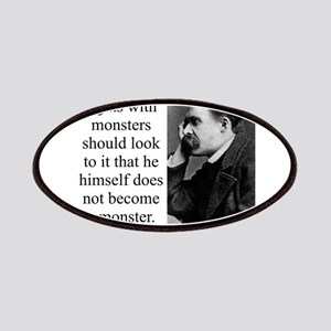He Who Fights With Monsters - Nietzsche Patch