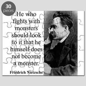 He Who Fights With Monsters - Nietzsche Puzzle