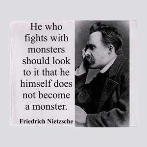 He Who Fights With Monsters - Nietzsche Throw Blan