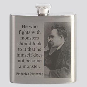 He Who Fights With Monsters - Nietzsche Flask