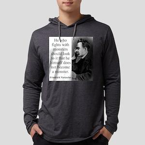 He Who Fights With Monsters - Nietzsche Mens Hoode