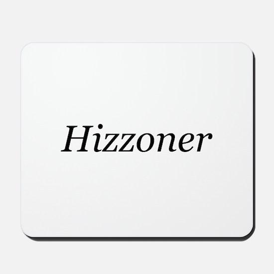 Hizzoner Mousepad