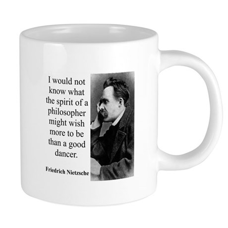 I Would Not Know What The Spirit - Nietzsche Mugs