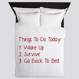 Things To Do Today Queen Duvet