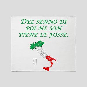 Italian Proverb After The Fact Wisdom Stadium Bla