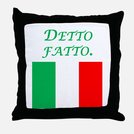 Italian Proverb Done Throw Pillow