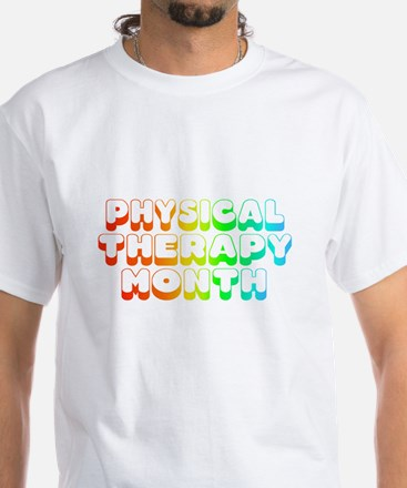 Physical Therapy Month White T-Shirt