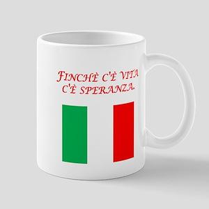 Italian Proverb Hope Mug