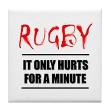 It Only Hurts 1 Rugby Tile Coaster