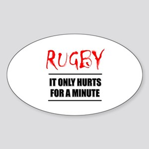 It Only Hurts 1 Rugby Oval Sticker