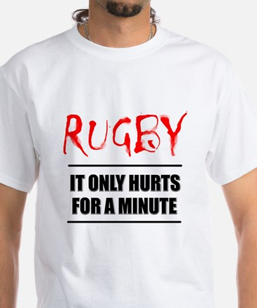 It Only Hurts 1 Rugby White T-Shirt