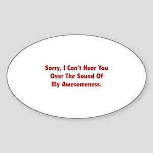 My Awesomeness Sticker (Oval)