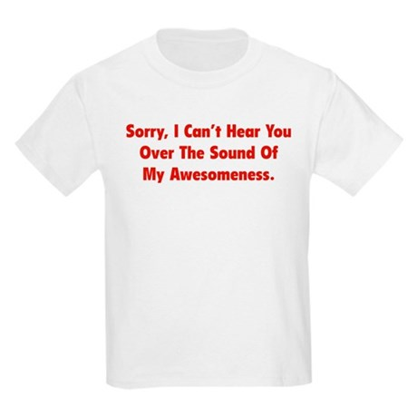 My Awesomeness Kids Light T-Shirt
