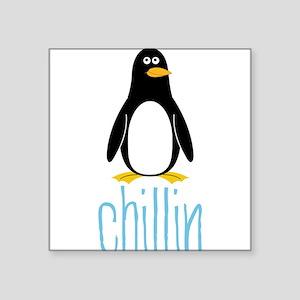 """Chillin Square Sticker 3"""" x 3"""""""