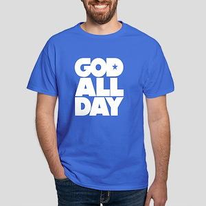 GOD ALL DAY Dark T-Shirt