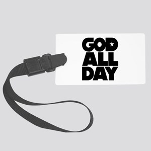 GOD ALL DAY Large Luggage Tag