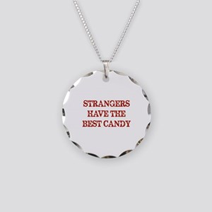 Strangers Have The Best Candy Necklace Circle Char