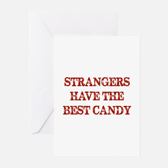 Strangers Have The Best Candy Greeting Cards (Pk o