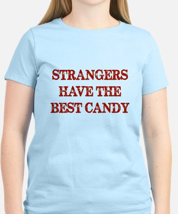 Strangers Have The Best Candy Women's Light T-Shir