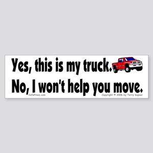 Yes, My Truck Bumper Sticker