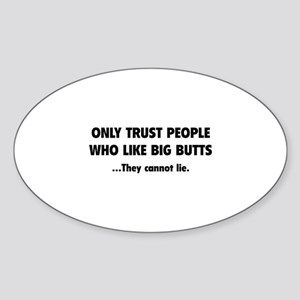Only Trust People Sticker (Oval)