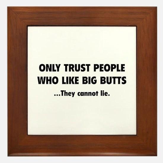 Only Trust People Framed Tile