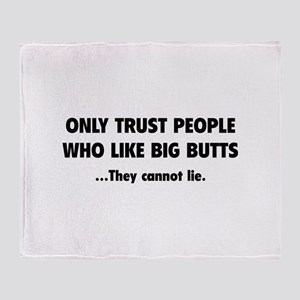 Only Trust People Throw Blanket