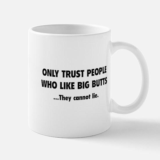Only Trust People Mug