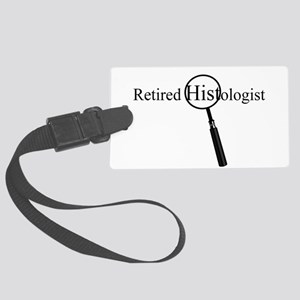 Retired Histologist Large Luggage Tag