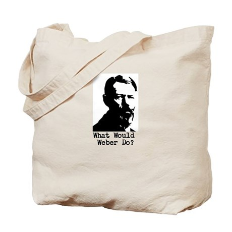What Would Max Weber Do? Tote Bag