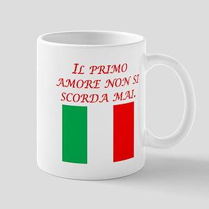 Italian Proverb First Love Mug