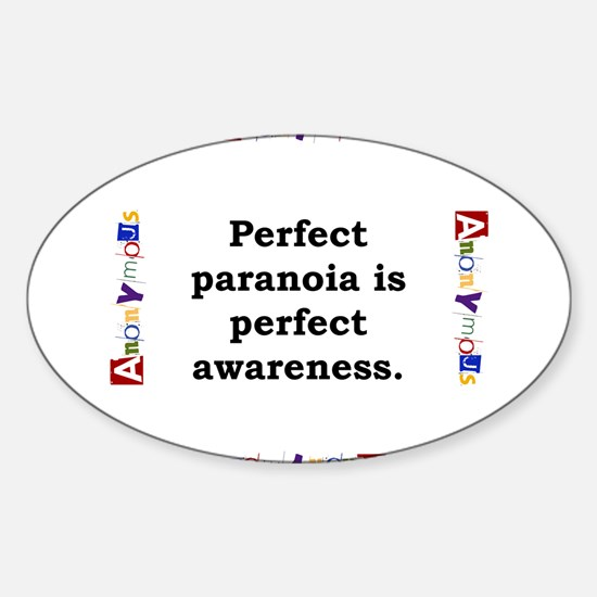 Perfect Paranoia - Anonymous Sticker (Oval)