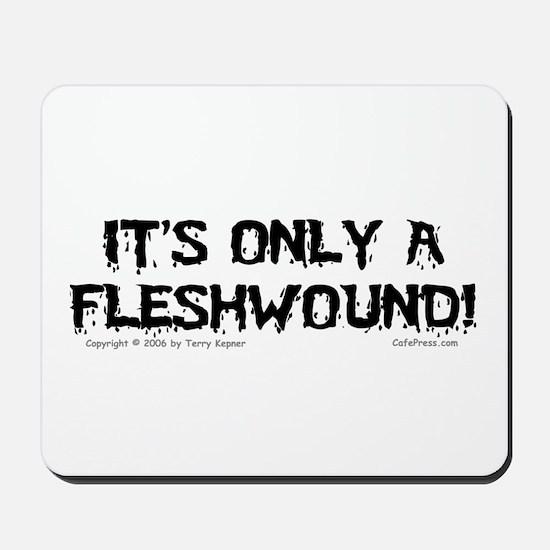Fleshwound (black) Mousepad