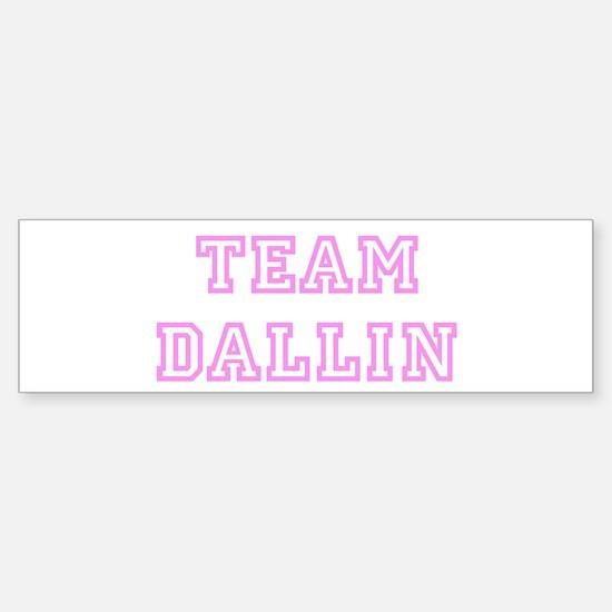 Pink team Dallin Bumper Bumper Bumper Sticker